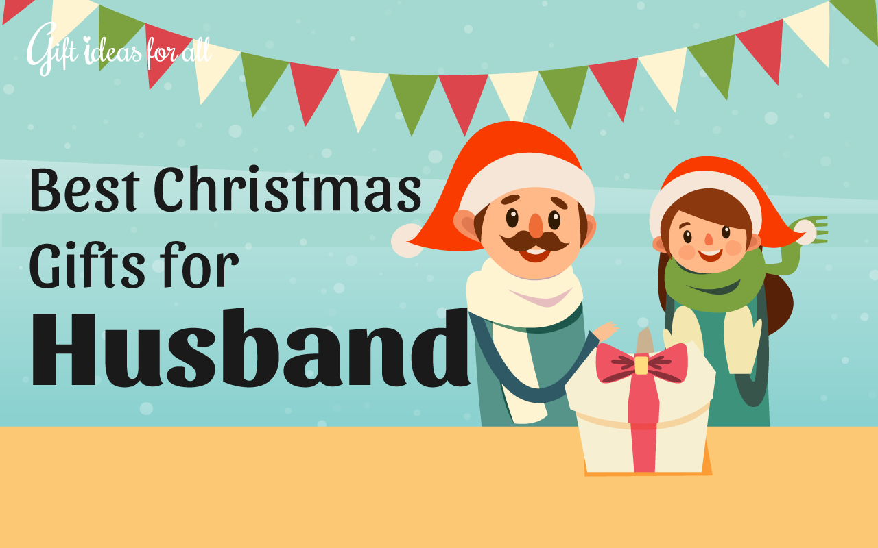 25 cant miss christmas gift ideas to wow your husband - Best Christmas Gift For Husband