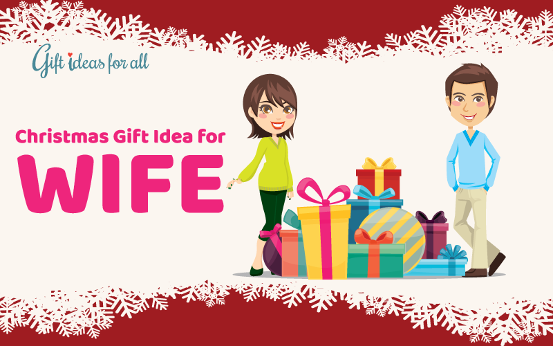 Christmas gift ideas for wife awesome christmas gift Christmas presents for wife