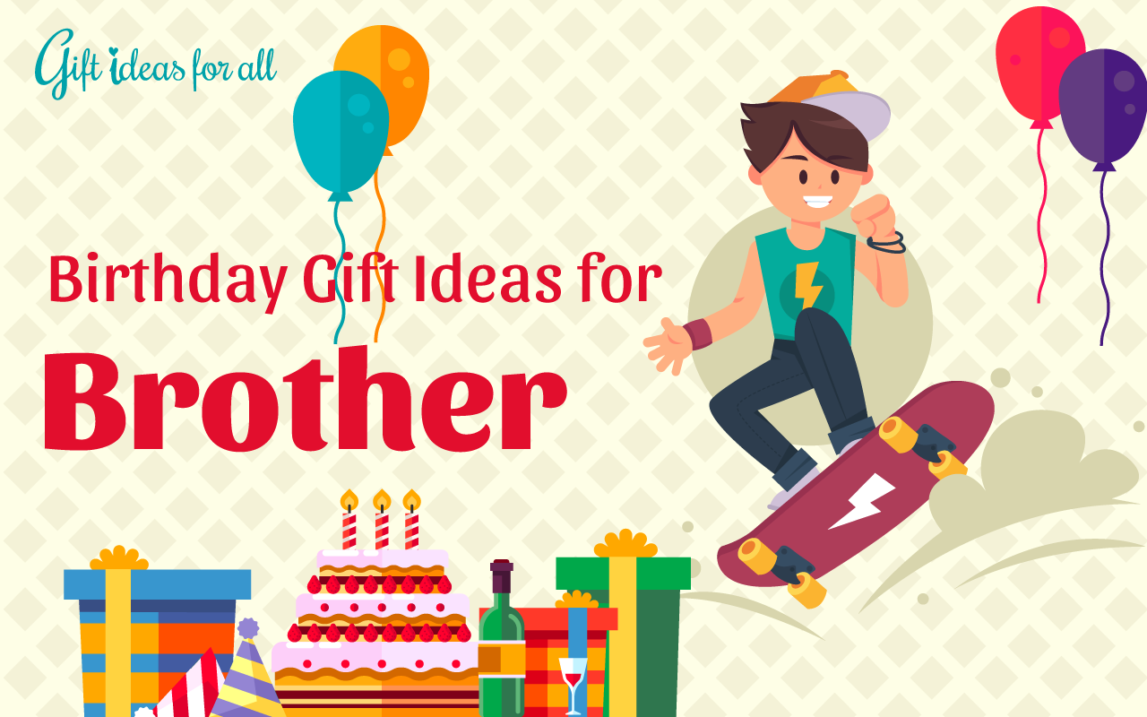 12 Trendy Birthday Gift Ideas For Your Cool Brother