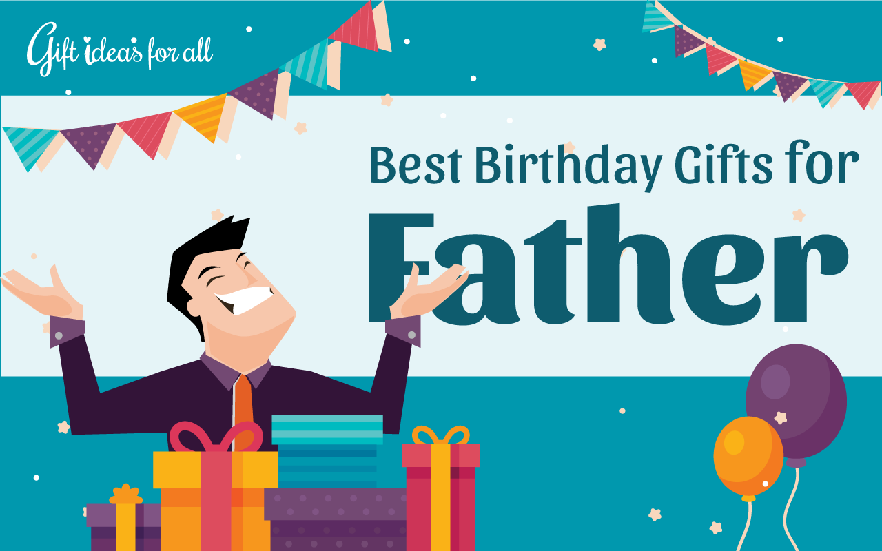 15 Delightful Birthday Gifts Your Dad Actually Wants