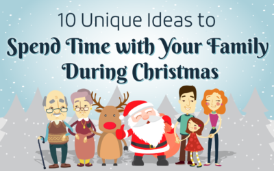 10 Unique Ideas to Spend Time with Your Family During Christmas