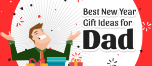 11 Thoughtful New Year Gift Ideas to Treat Your Dad