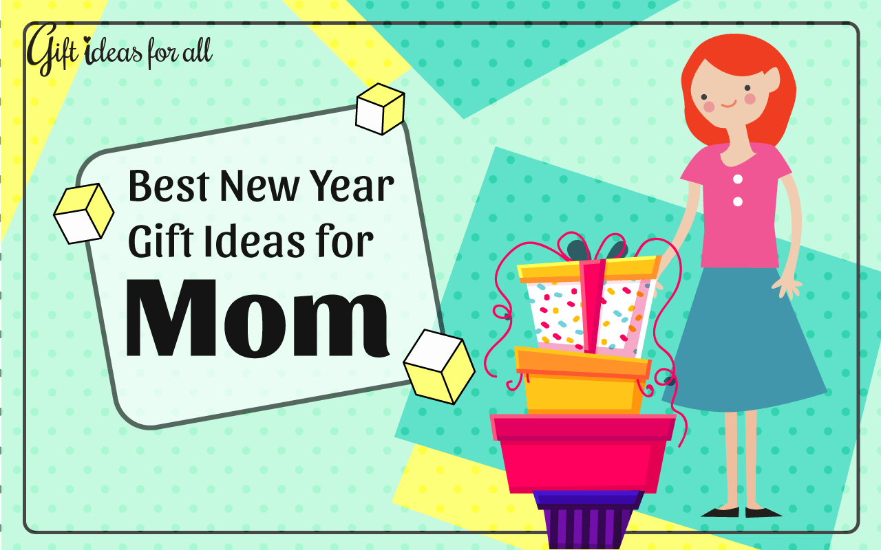 12 Fabulous New Year Gift Ideas To Make Your Mom Feel