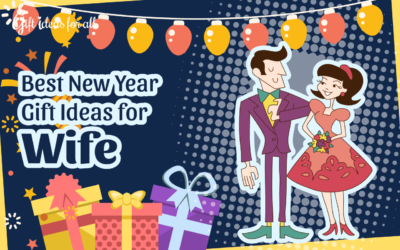 13 Heart-winning New Year Gift Ideas for Your Charming Wife