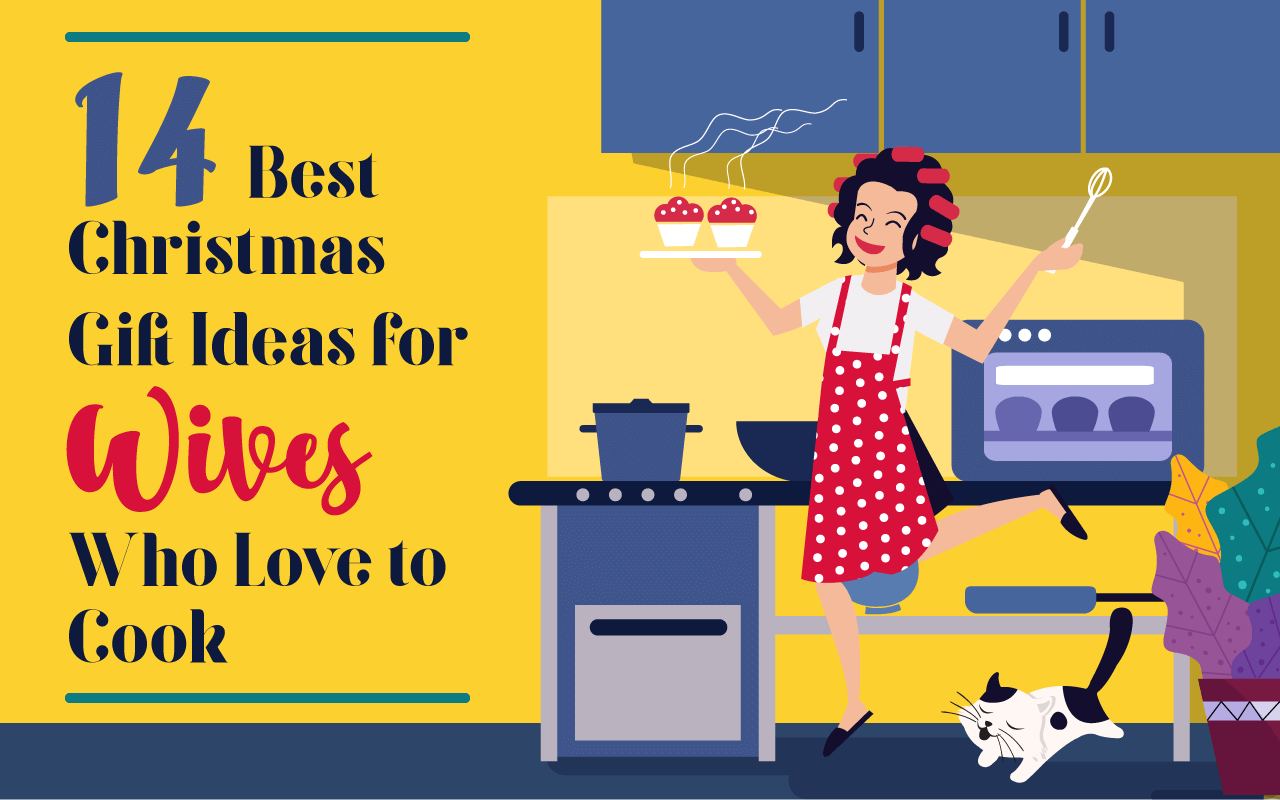 Christmas Ideas For Wife.14 Fabulous Christmas Gift Ideas For Wives Who Love To Cook