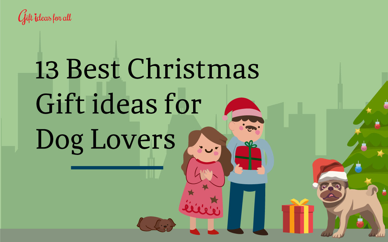 13 Pawsome Christmas Gift Ideas for All the Dog-lover People - Gift ...