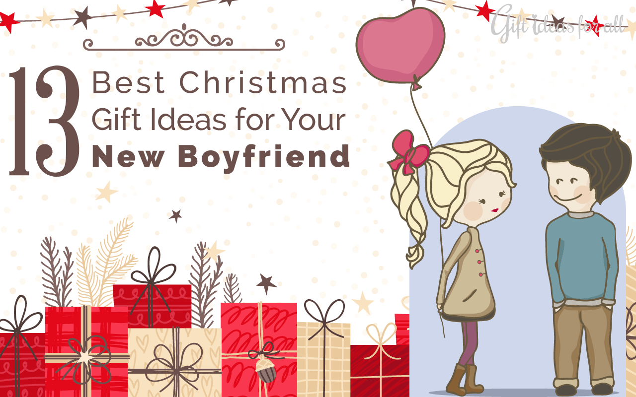 Christmas Gift Ideas For Your Boyfriend.13 Not Awkward Christmas Gift Ideas For Your New Boyfriend